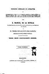 Principios generales de literatura é historia de la literatura española: Volumen 1