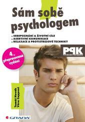 Sám sobě psychologem: 4., přepracované vydání