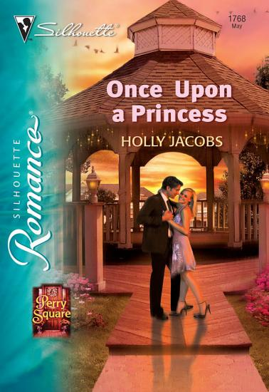 Once Upon a Princess  Mills   Boon Silhouette  PDF