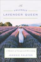 The Unlikely Lavender Queen PDF
