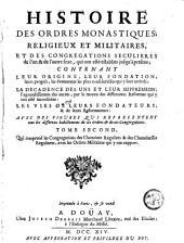 Histoire des ordres monastiques, religieux et militaires: Volume2