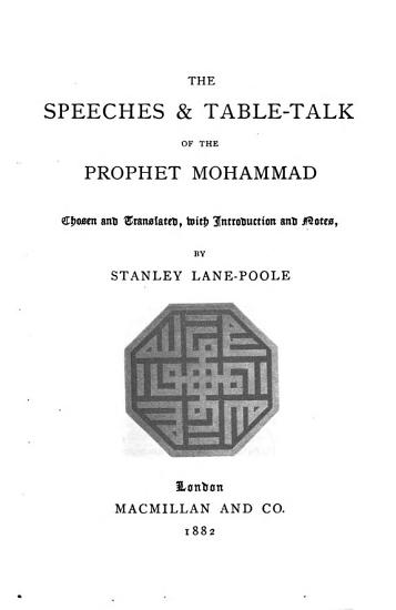 The Speeches   Table talk of the Prophet Mohammad PDF