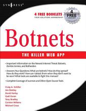 Botnets: The Killer Web Applications
