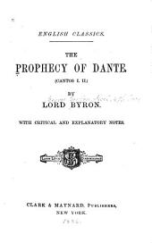 The Prophecy of Dante: (cantos I, II)