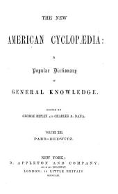 The New American Cyclopædia: A Popular Dictionary of General Knowledge, Volume 13