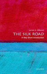 The Silk Road A Very Short Introduction Book PDF