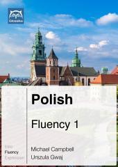 Polish Fluency 1 (Ebook + mp3): Glossika Mass Sentences