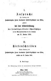 I. Ansprache, gehalten bei der Eidesleistung der freiwilligen Tiroler Scharfschützen ... am 12.6.1866. II. Hirtenschreiben, erlassen am 18.6.1866. 3. Aufl
