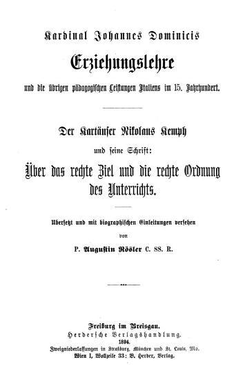 Kardinal Johannes Dominicis Erziehungslehre und die   brigen p  dagogischen Leistungen Italiens im 15  Jahrhundert PDF