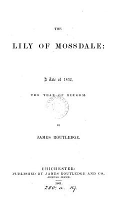The Lily of Mossdale PDF