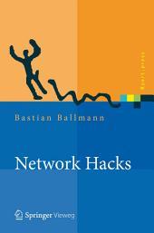 Network Hacks - Intensivkurs: Angriff und Verteidigung mit Python