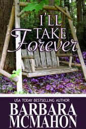 I'll Take Forever