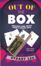 OUT OF THE BOX: AMAZING CARD TRICKS FROM A SEALED PACK