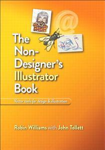 The Non Designer s Illustrator Book Book