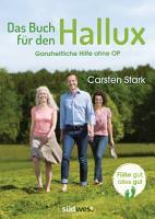 Das Buch f  r den Hallux   F    e gut  alles gut PDF