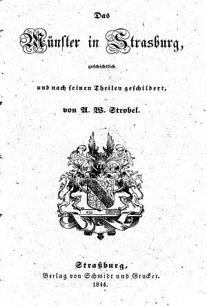 Das M  nster in Strasburg  geschichtlich und nach seinen Theilen geschildert PDF