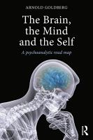 The Brain  the Mind and the Self PDF