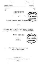 Reports of Cases Argued and Determined in the Supreme Court of Tennessee, During the Years 1839 [to 1851]: 1846/1847