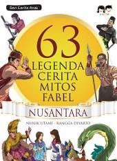 63 Legenda, Cerita, Mitos, Fabel Nusantara