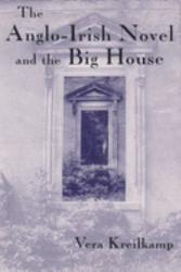 The Anglo Irish Novel and the Big House PDF