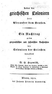 Ueber die griechischen Colonieen seit Alexander dem Grossen