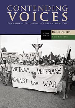 Contending Voices  Volume II  Since 1865 PDF