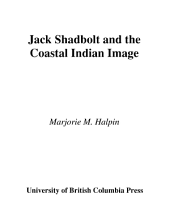 Jack Shadbolt and the Coastal Indian Image