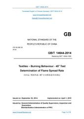 GB/T 14644-2014: Translated English of Chinese Standard (GBT 14644-2014, GB/T14644-2014, GBT14644-2014): Textiles - Burning Behaviour - Test Determination of Flame Spread Rate.