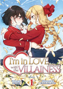 Download I m in Love with the Villainess  Light Novel  Vol  1 Book