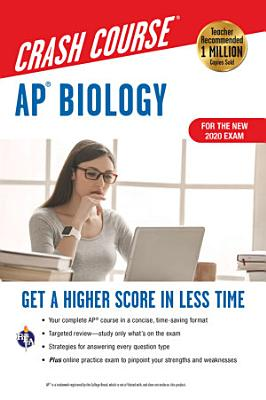 AP   Biology Crash Course  For the New 2020 Exam  Book   Online