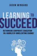 Learning to Succeed