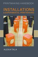 Installations and Experimental Printmaking PDF