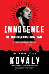 Innocence; or, Murder on Steep Street