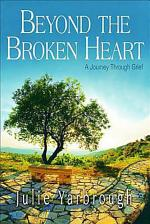 Beyond the Broken Heart: Participant Book: A Journey Through Grief