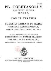 S. S. P. P. Toletanorum quot quot extant opera