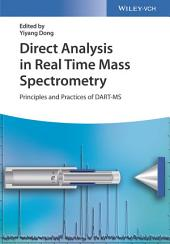 Direct Analysis in Real Time Mass Spectrometry: Principles and Practices of DART-MS
