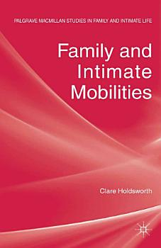 Family and Intimate Mobilities PDF
