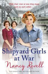 Shipyard Girls at War: Shipyard Girls 2