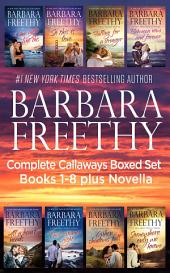 Callaways Boxed Set Books 1-8 Plus Novella!