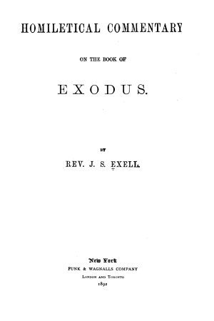 The Preacher s Complete Homiletical Commentary on the Old Testament  Exodus PDF