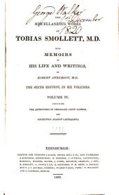 The Miscellaneous Works of Tobias Smollett, M. D.: With Memoirs of His Life and Writings, Volume 4
