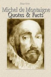 Michel de Montaigne: Quotes & Facts