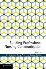 Building Professional Nursing Communication Skills