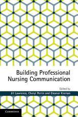 Building Professional Nursing Communication Skills PDF