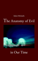 The Anatomy of Evil in Our Time PDF