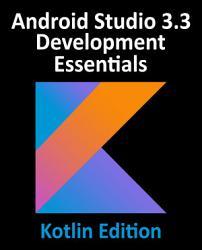 Android Studio 3 3 Development Essentials   Kotlin Edition PDF