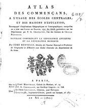 Atlas des commercants ...: avec des détails particuliers sur les départements