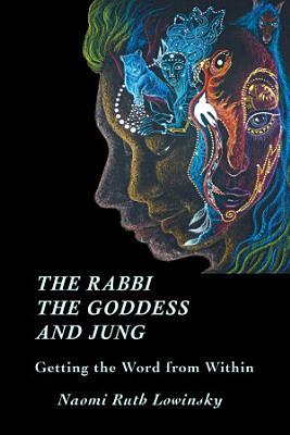 The Rabbi  the Goddess  and Jung PDF