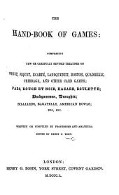 The Hand-book of Games ... Edited by H. G. Bohn