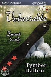 Vulnerable [Suncoast Society]